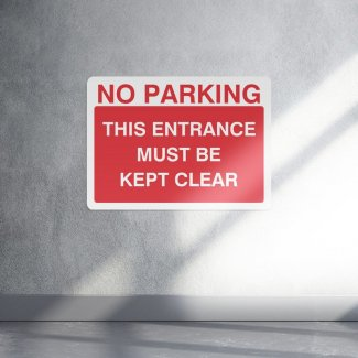 No parking this entrance must be kept clear sign