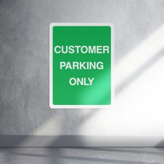 Green customer parking only sign - portrait