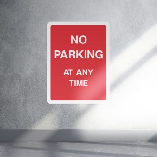 No parking at any time parking sign