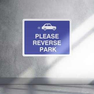 Please reverse park parking safety sign